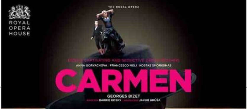 The Royal Opera: Carmen